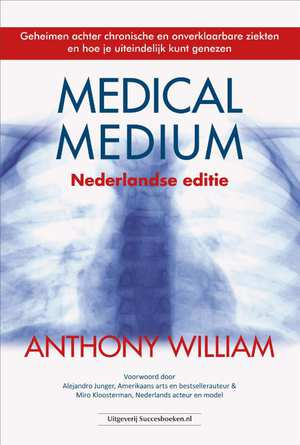 medical-medium-nederlandse-editie-anthony-william-boek-cover-9789492665010